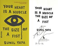 Sunil Yapa~SIGNED/DATED~Your Heart is a Muscle the Size of a Fist~1st/1st+Photos