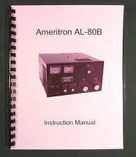 Ameritron AL-80B Instruction Manual - ring bound with protective covers!