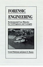 Forensic Engineering : Environmental Case Histories for Civil Engineers and Geol