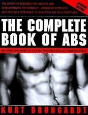 The Complete Book of Abs: Revised and Expanded Edition, Kurt Brungardt, Good Boo