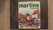 Livre Martine à la ferme - Collection Farandole - Casterman - 1985