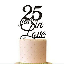 25 Years In Love Wedding Acrylic Cake Topper Wedding Anniversary