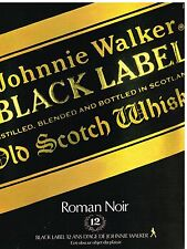 Publicité Advertising 1982 Scotch Whisky Johnnie Walker Black label
