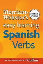 Merriam-Webster's Easy Learning Spanish Verbs by Inc. Staff Merriam-Webster...
