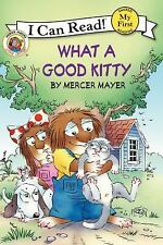 My First I Can Read: What a Good Kitty by Mercer Mayer (2012, Hardcover)
