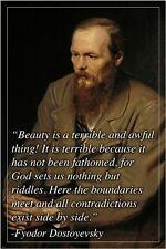 INSPIRATIONAL quote poster FYODOR DOSTOYEVSKY russian author 24X36 BEAUTY