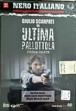 Ultima Pallottola Giulio Scarpati prima Parte n° 21 Dvd Nero Italiano