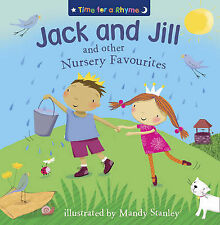 Jack and Jill and Other Nursery Favourites (Time for a Rhyme),GOOD Book