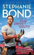 VG, Baby, Drive South (Southern Roads), Stephanie Bond, 0778329445, #b283