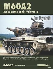 M60A2 MAIN BATTLE TANK IN DETAIL VOLUME 2