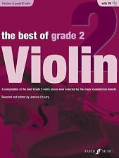 The Best of Grade 2 Violin: A compilation of the best ever Grade 2 violin pieces