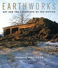 Earthworks: Art and the Landscape of the Sixties by Boettger, Suzaan