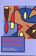 STORIES OF TEACHING by Stephen Preskill and Robin Jacobvitz (2000)