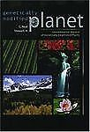 Genetically Modified Planet: Environmental Impacts of Genetically Engineered Pla