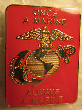 "*Marine ""Once a Marine Always a Marine""-3/4 x 1 inch- Lapel pin,Tie Tack,Hat pin"