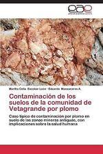 Contaminaci�n de Los Suelos de la Comunidad de Vetagrande Por Plomo by...