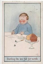 POSTCARD  COMIC  Children Theme  Darling I'm too full for words            Tuck