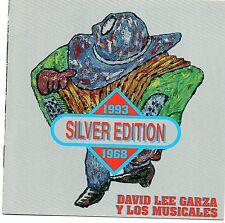 DAVID LEE GARZA y Los Musicales         Silver edition      USA  CD  EMI  1994 !