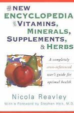 G, The New Encyclopedia of Vitamins, Minerals, Supplements, and Herbs: A Complet