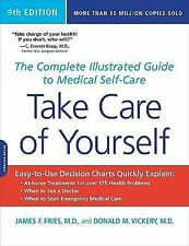 Take Care of Yourself, 9th Edition: The Complete Illustrated Guide to Medical S