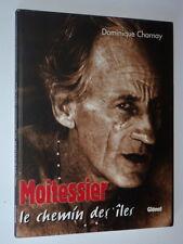 Dominique Charnay: MOITESSIER le chemin des iles - Éditions Glénat 9782723428538