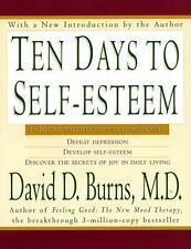Ten Days to Self-Esteem Burns, David D., M.D. Paperback