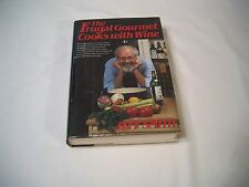 The Frugal Gourmet Cooks with Wine 1986 Hardcover Jeff Smith Food Wine