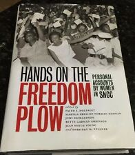 Hands on the Freedom Plow : Personal Accounts by Women in SNCC Signed HC/DJ