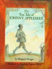 The True Story of Johnny Appleseed-ExLibrary