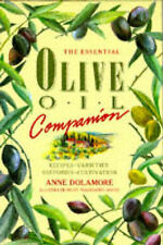 The Essential Olive Oil Companion by Anne Dolamore (Hardback, 1989)