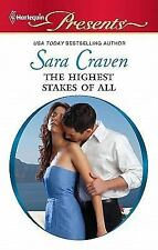 Craven, Sara .. The Highest Stakes of All