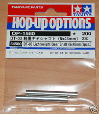 Tamiya 54560 DT-03 Lightweight Gear Shaft (5x45mm/2 Pcs.) (DT02/DT03/DT03T), NIP
