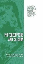 Photoreceptors and Calcium (Advances in Experimental Medicine and Biol-ExLibrary