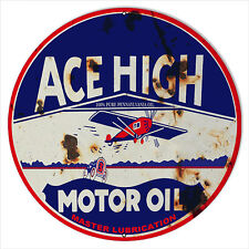 Rustic Ace High Motor Oil Sign 18 Round