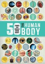 50 Things You Should Know About: Human Body by Angela Royston (2015, Paperback)