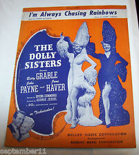 "Sheet Music ""I'm Always Chasing Rainbows"" The Dolly Sisters Grable,Payne,Haver"