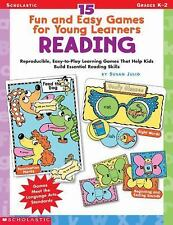 15 Fun and Easy Games for Young Learners Reading: Reproducible, Easy-To-Play Lea