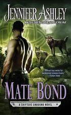 Mate Bond: A Shifters Unbound Novel-ExLibrary