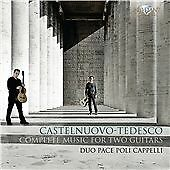 Mario Castelnuovo-Tedesco - Castelnuovo-Tedesco: Complete Music for Two...