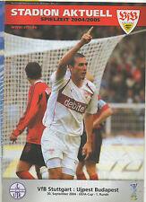 Orig.PRG   UEFA Cup  2004/05    VfB STUTTGART - UJPEST BUDAPEST  !!  SELTEN