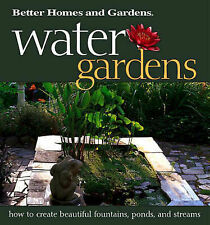 NEW BOOK Water Gardens - Better Homes and Gardens Books (Paperback)