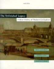 The Unfinished Legacy: A Brief History of Western Civilization (2nd Edition)