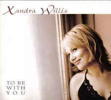 Xandra Willis-To Be With You cd Album