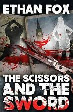 The Scissors and the Sword by Ethan Fox (2015, Paperback)
