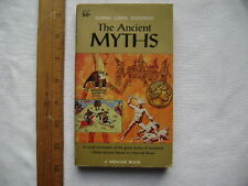 The Ancient Myths. 1960 Mentor Paperback first printing.  MD 313.