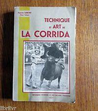 TAUROMACHIE  TECHNIQUE DE LA CORRIDA 1947 Edition numérotée Envoi de l'auteur