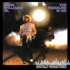Pressure Is On - Hank Jr. Williams (2010, CD NIEUW) Remastered