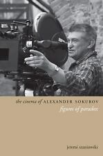 NEW - The Cinema of Alexander Sokurov: Figures of Paradox (Directors' Cuts)