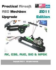 Practical Airsoft AEG Mechbox Upgrade 2011 Edition AK, G36, AUG, SIG and MP5K...