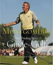 The Thinking Man's Guide to Golf: The Common-Sense Way to Improve Your Game by